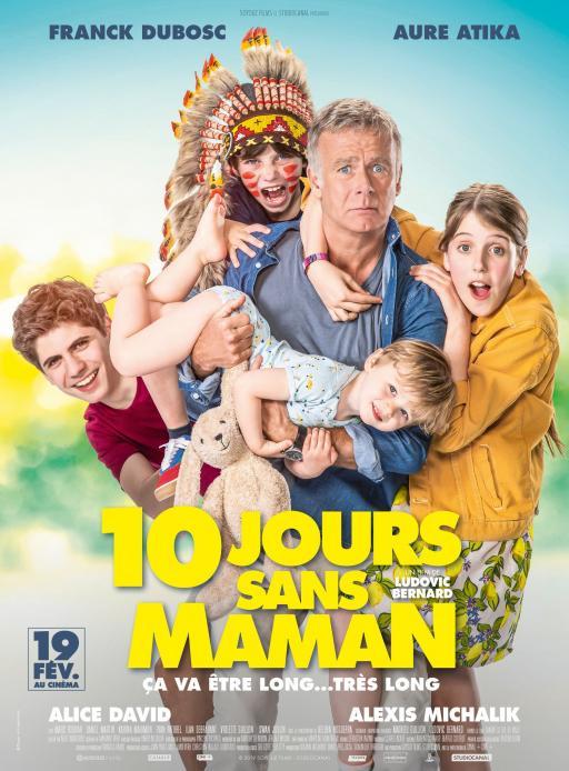 Affiche du film 10 jours sans maman - actuellement en salle au cinéma Madiana