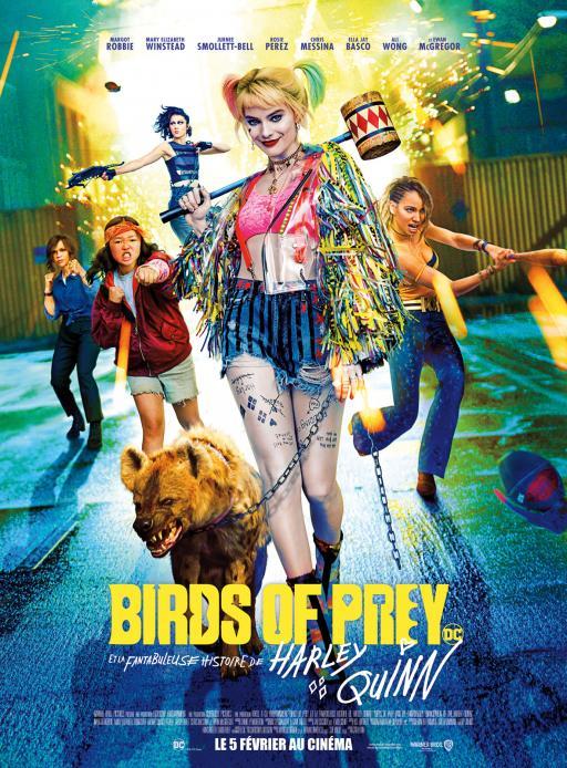 Affiche du film Birds of Prey et la fantabuleuse histoire de Harley Quinn - actuellement en salle au cinéma Madiana